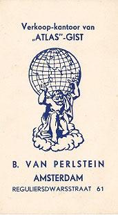 Visitekaartje van Bernard (Foto: archief Van Perlstein) - Op het visitekaartje staat de Grieks-mythische god Atlas afgebeeld. Atlas draagt een vrijwel ondragelijke last (in casu de hele wereld). In mijn ogen tevens symbolisch voor de last die Bernard met zich mee moest dragen na zijn bankroet ten gevolge van de grote crisis van 1929.